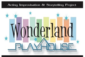 Wonderland Playhouse Improvisation & Storytelling Project
